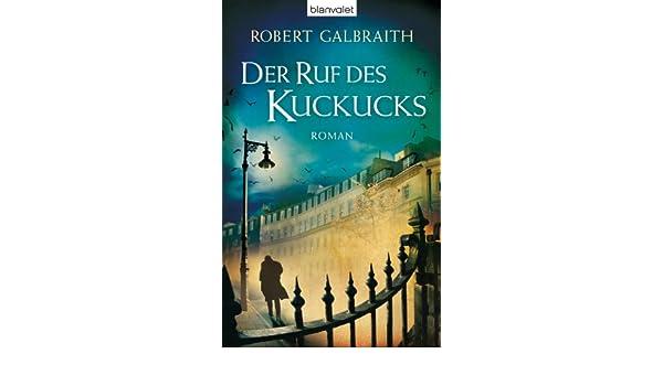 Robert Galbraith Der Ruf Des Kuckucks Ebook