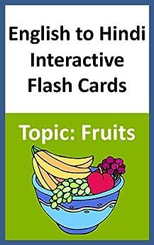 English to Hindi Interactive Flash Cards Topic:Fruits by [Books, Chanda]