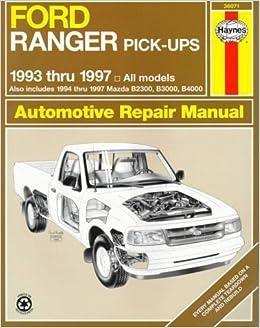 Book Ford Ranger & Mazda Pick-Ups Automotive Repair Manual: 1993 Thru 1997 (Hayne's Automotive Repair Manual) by Eric Jorgensen (1998-11-01)