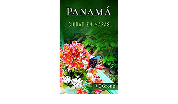 Panamá, Ciudad en Mapas (Guía de viajes, Mapas, JMJ 2019) eBook: VQ Group: Amazon.es: Tienda Kindle