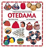 img - for Otedama: Traditional Japanese Juggling Toys and Games book / textbook / text book