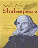 Image of Twelve Plays by Shakespeare (Dover Thrift Editions)