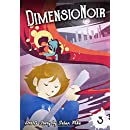 DimensioNoir Issue 3 (DimensionNoir) (Volume 3)