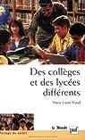 Des collèges et des lycées différents par Viaud