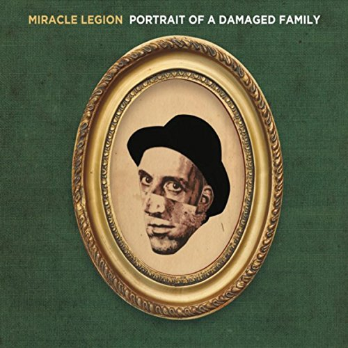 Portrait of a Damaged Family [Explicit] (Miracle Legion Portrait Of A Damaged Family)