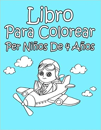 Libro Para Colorear Per Niños De 4 Años Ap Libro Para