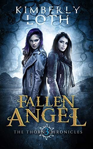 (Fallen Angel (The Thorn Chronicles Book 3))