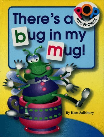 There's a Bug in My Mug (Pop Into Phonics) by Kent Salisbury - In Shopping Salisbury