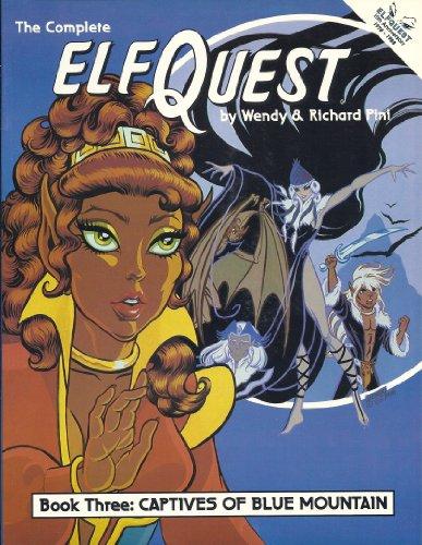 Complete Elfquest: Captives of Blue Mountain,  Vol. - Hut Florence