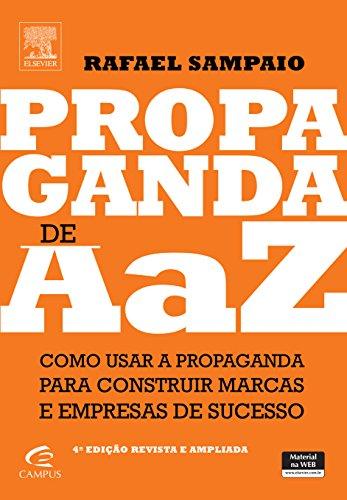 Propaganda de A a Z. Como Usar a Propaganda Para Construir Marcas e Empresas de Sucesso