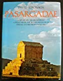 Pasargadae: A report on the excavations conducted by the British Institute of Persian Studies from 1961 to 1963
