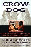 Crow Dog, Leonard C. Dog and Richard Erdoes, 0060926821