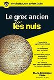 Le grec ancien pour les Nuls poche (Poche pour les Nuls) (French Edition)