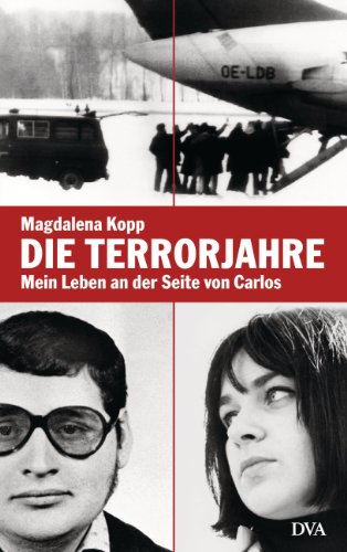 Die Terrorjahre: Mein Leben an der Seite von Carlos (German Edition)