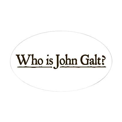 Amazon Com Cafepress Who Is John Galt Oval Bumper Sticker
