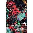A MENINA QUE NÃO GOSTAVA DE COR DE ROSA (Portuguese Edition)