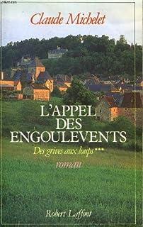 Les gens de Saint-Libéral  [3] : L'appel des Engoulevents, Michelet, Claude
