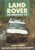 Land Rover : The Unbeatable 4x4, Slavin, K. and Slavin, J., 0854299505