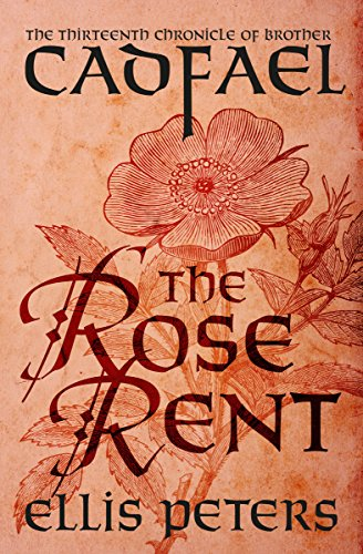 (The Rose Rent (The Chronicles of Brother Cadfael Book 13))