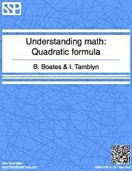 Understanding Math - Quadratic Formula
