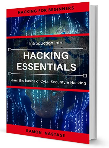 #freebooks – Hacking: Hacking Essentials, Learn the basics of Cyber Security and Hacking (CyberSecurity and Hacking Book 1) by Ramon Nastase