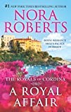 A Royal Affair: Affaire Royale\Command Performance (The Royals of Cordina)