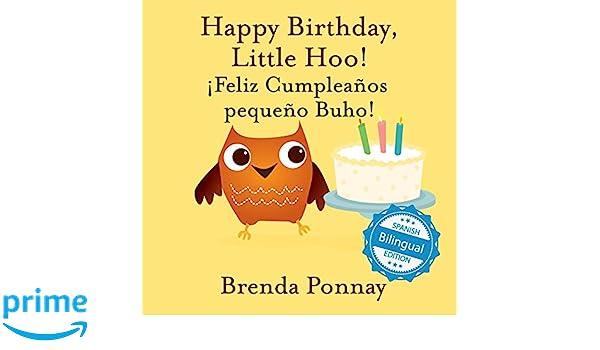 Happy Birthday Little Hoo / ¡feliz Cumpleaños Pequeño Buho ...