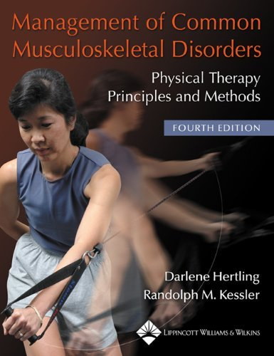 Management of Common Musculoskeletal Disorders: Physical Therapy Principles and Methods (Management of Common Musculoskeletal Disorders (Hertling)) by Randolph M. Kessler (1-Oct-2005) Paperback