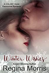 Winter Wishes (COLONY World Book 1)