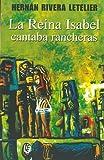 La Reina Isabel Cantaba Rancheras, Hernan Rivera Letelier, 9562397440