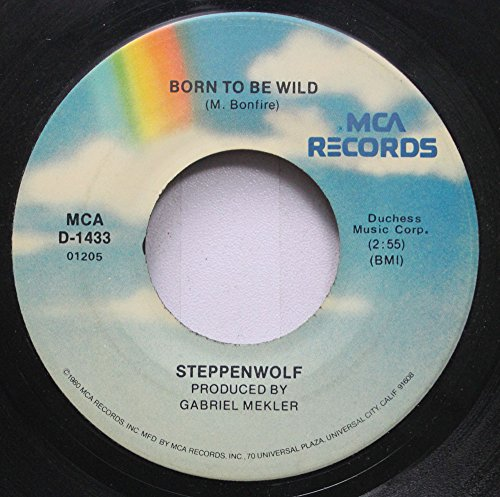 (Steppenwolf 45 RPM Born to Be Wild / Magic Capet Ride)
