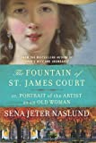 Front cover for the book The Fountain of St. James Court; or, Portrait of the Artist as an Old Woman: A Novel by Sena Jeter Naslund