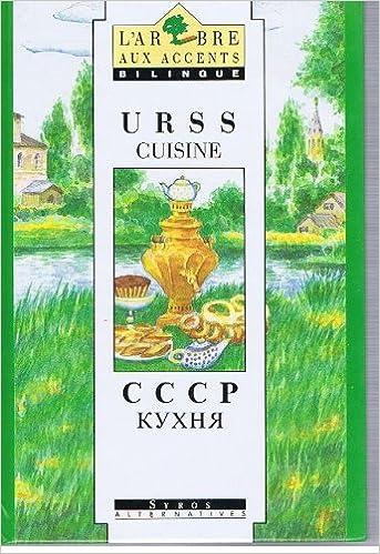 En ligne téléchargement gratuit U.r.s.s. cuisine pdf ebook