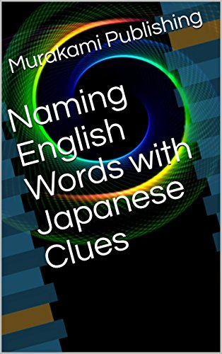 Naming English Words with Japanese Clues
