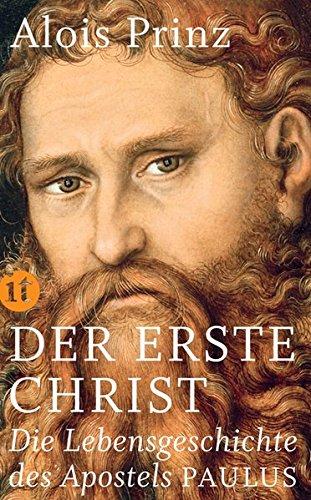 Der erste Christ: Die Lebensgeschichte des Apostels Paulus (insel taschenbuch)