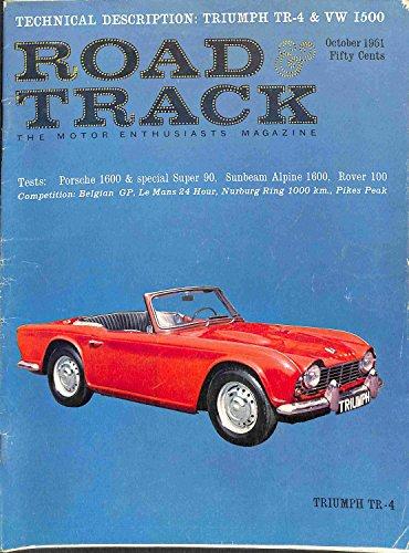 1961 61 October ROAD and TRACK Magazine, Volume 13 Number # 2 (Features: Road Test On Porsche 1600 N, Porsche Super 90 GT, Rover 100, & Sunbeam Alpine)