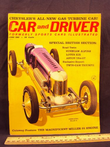 1961 61 June CAR AND DRIVER Magazine (Features: Road Test on Sunbeam Alpine Series II & Lotus XIX, + Driver's report on Aston Martin DT4-GT & Walt Hansgen's Racing 3.8, + Maserati 3500 GT) (Sunbeam Alpine Series)