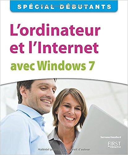 Lire en ligne L'ordinateur et l'Internet avec Windows 7 pdf, epub