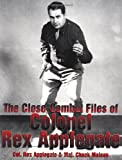 img - for The Close-Combat Files of Colonel Rex Applegate book / textbook / text book