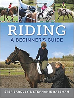 Riding: A Beginner's Guide