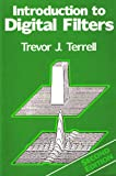 An Introduction to Digital Filters, Terrell, Trevor J., 0470210737