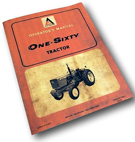 - Allis Chalmers One-Sixty 160 Tractor Operators Owners Manual Maintenance Lube