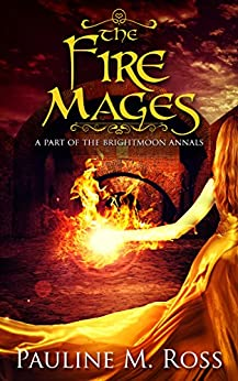 The Fire Mages by [Pauline M. Ross]