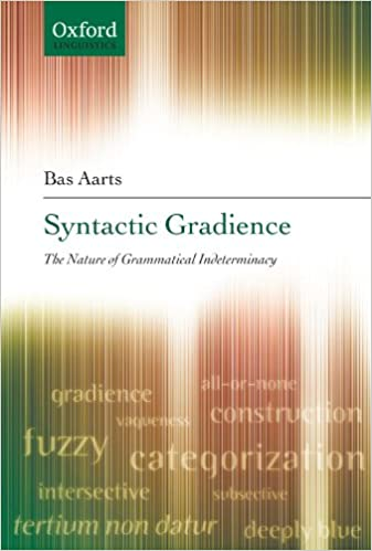 Book Syntactic Gradience: The Nature of Grammatical Indeterminacy