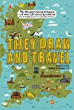They Draw and Travel: 96 Illustrated Maps of the UK and Iceland (TDAT Illustrated Maps from Around the World) (Volume 2)