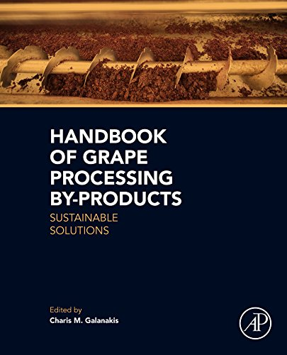 Handbook of Grape Processing By-Products: Sustainable Solutions