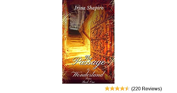 The Passage The Wonderland Series Book 1 Kindle Edition By