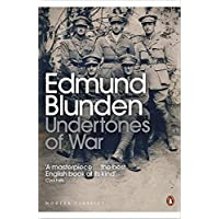 Undertones of War (Penguin Modern Classics)