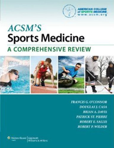ACSM's Sports Medicine: A Comprehensive Review - http://medicalbooks.filipinodoctors.org