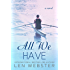 All We Have (Thirty-Eight Book 4)